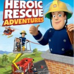 "DVD Review: ""Fireman Sam: Heroic Rescue Adventures"""