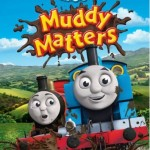 "DVD Review: ""Thomas & Friends: Muddy Matters"""