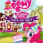 """DVD Review: """"My Little Pony – Friendship is Magic – Pinkie Pie Party"""""""