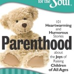"""Book Review: """"Chicken Soup for the Soul: Parenthood"""""""