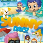 """DVD Review: """"Bubble Guppies: Sunny Days!"""""""