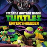 "DVD Review: ""Teenage Mutant Ninja Turtles: Enter Shredder"""