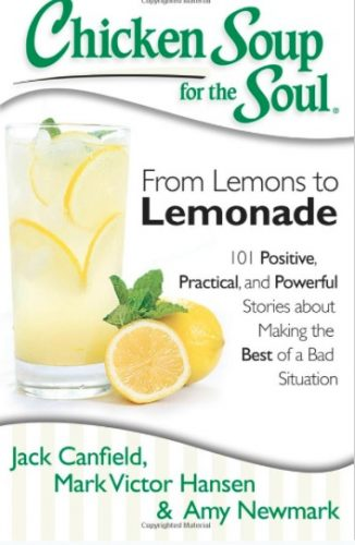 """Book Review: """"Chicken Soup for the Soul: From Lemons to Lemonade"""""""