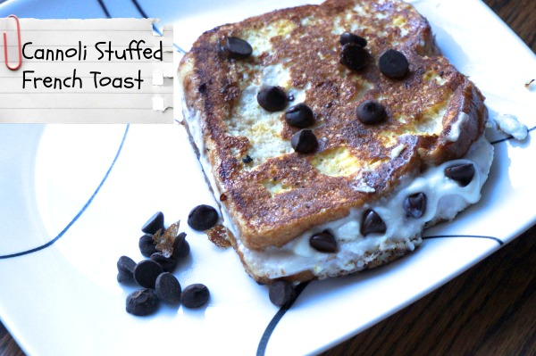 Recipe: Cannoli Stuffed French Toast