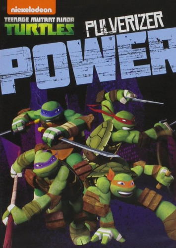 Teenage Mutant Ninja Turtles Pulverizer Power