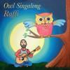 raffi owl singalong