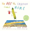 book The Day the Crayons Came Home