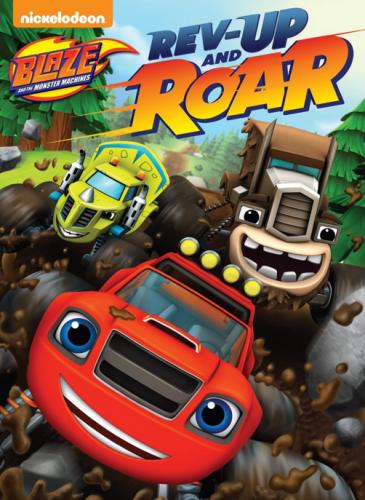 """Blaze & The Monster Machines: Rev Up & Roar"""