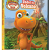 DINOSAUR TRAIN UNDER THE VOLCANO