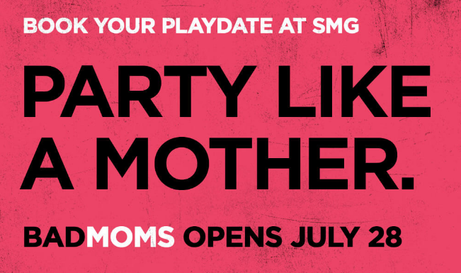 Party Like a Mother at Studio Movie Grill #SMG #badmoms