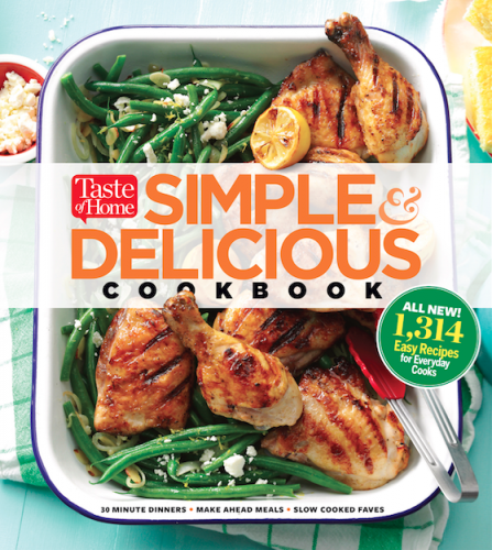 "Cooking With Taste of Home's New Cookbook ""Simple & Delicious"""