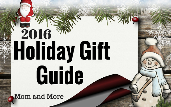 2016 Holiday Gift Guide From Mom and More