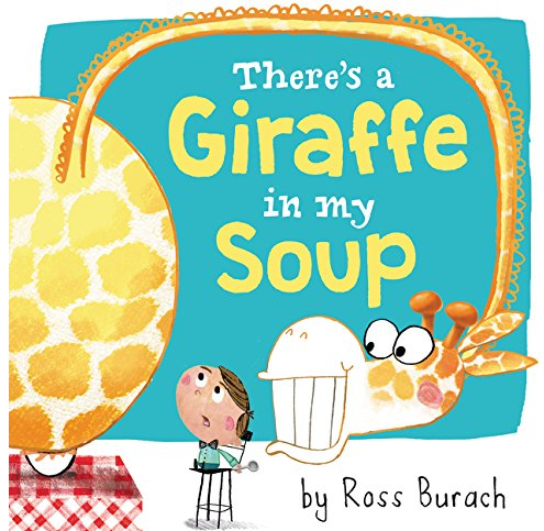 theres-a-giraffe-in-my-soup