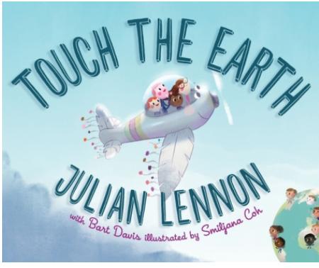 """""""Touch the Earth"""" By Julian Lennon"""
