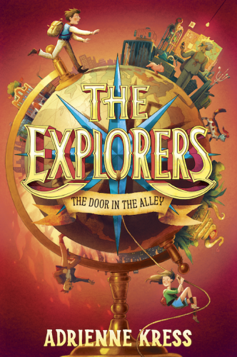 "Book ""The Explorers: The Door in the Alley"" (& Giveaway Ends 5/12)"