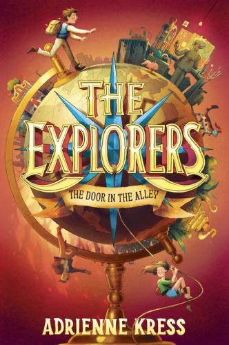 """Book """"The Explorers: The Door in the Alley"""""""