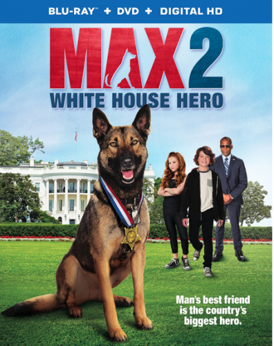 """MAX 2: White House Hero"" (& Giveaway Ends 6/5)"