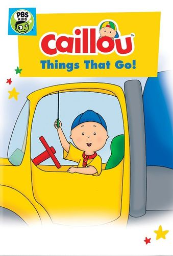 """""""Caillou: Things that Go!"""""""