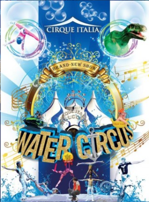 The Cirque Italia Water Circus is Coming to IL