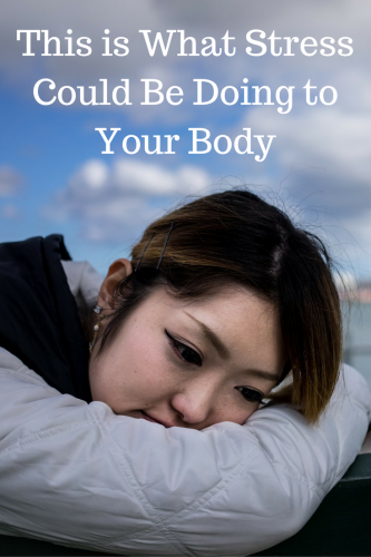 Are You Totally Stressed Out? This is What it Could Be Doing to Your Body!