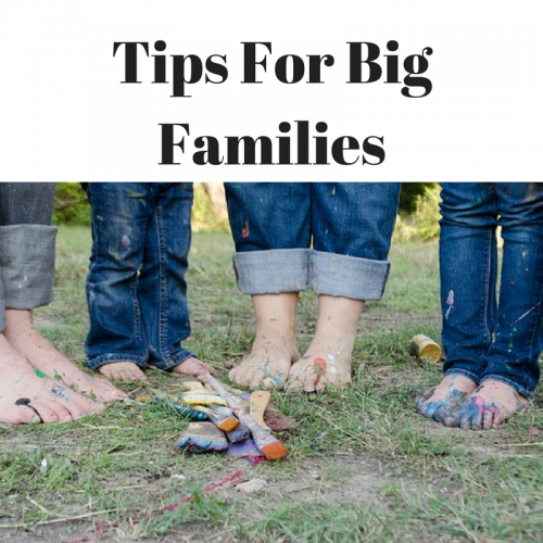 Tips For Big Families