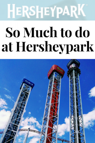 So Much to Do at Hersheypark #HersheyparkHappy #Hersheypark