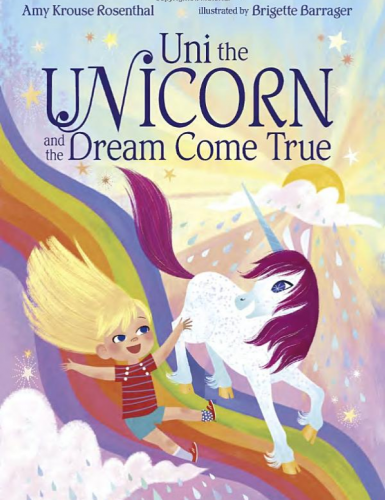 """Uni the Unicorn and the Dream Come True"" (& Giveaway Ends 9/29)"