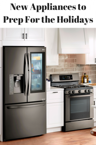 New Appliances to Prep For the Holidays @BestBuy @LGUS #ad