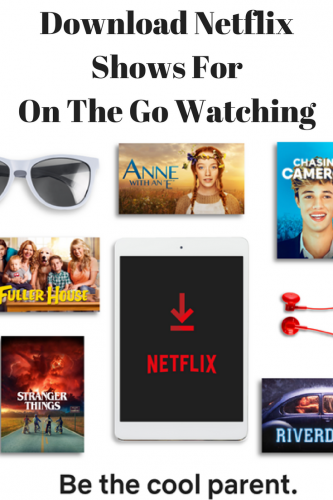 Download Netflix Shows For On The Go Watching @Netflix #StreamTeam