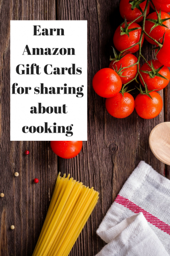 Earn Amazon Gift Cards For Sharing About Cooking
