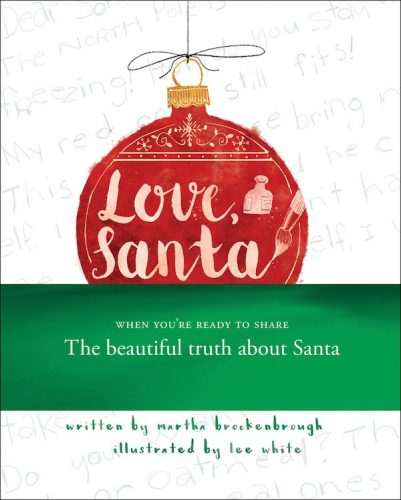 The Beautiful Truth About Santa #LoveSantaBook