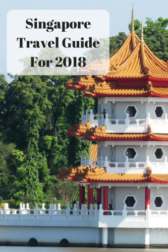 Singapore Travel Guide For 2018