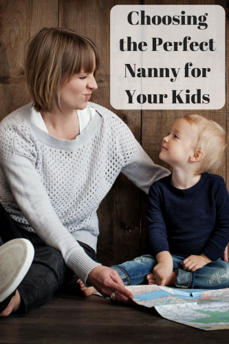 Choosing the Perfect Nanny for Your Kids