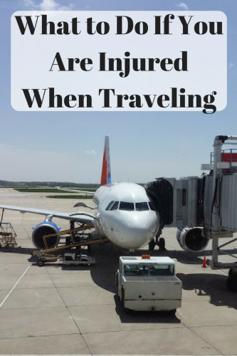 What to Do If You Are Injured When Traveling