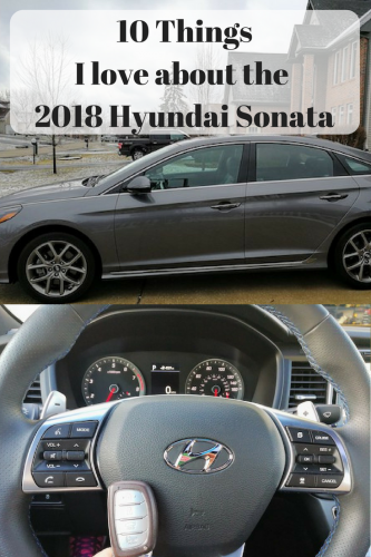 10 Things I love about the 2018 Hyundai Sonata #DriveHyundai