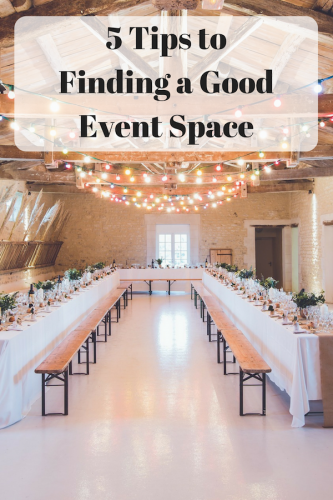 5 Tips to Finding a Good Event Space