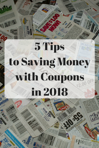 5 Tips to Saving Money with Coupons In 2018