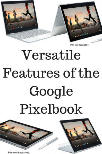 Versatile Features of the Google Pixelbook @Google #pixelbook @BestBuy