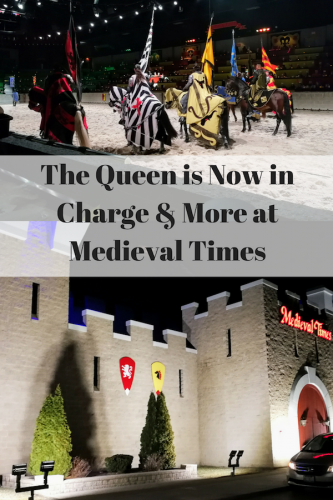 The Queen is Now in Charge at Medieval Times