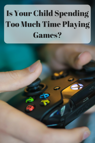 Is Your Child Spending Too Much Time Playing Games?