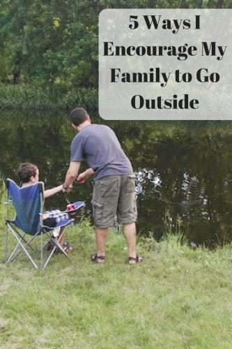 5 Ways I Encourage My Family to Go Outside