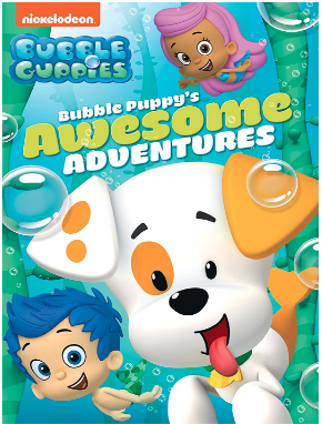 """Bubble Guppies: Bubble Puppy's Awesome Adventures"""