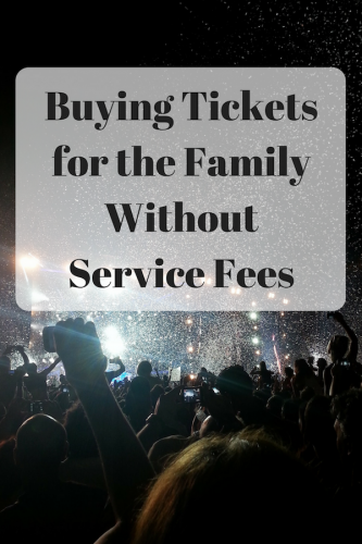 Buying Tickets for the Family Without Service Fees
