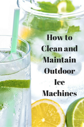 How to Clean and Maintain Outdoor Ice Machines