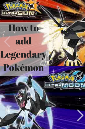 How to add Legendary Pokémon to Your Pokemon Games #BeLegendary