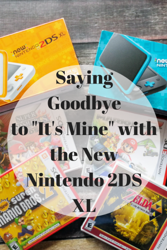 "Saying Goodbye to ""It's Mine"" with the New Nintendo 2DS XL"