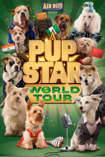 "Go Around the World With ""PUP STAR: WORLD TOUR"" @AIRBUD @PupStarMovie"