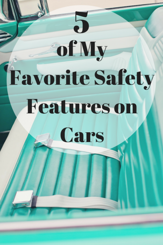 5 of My Favorite Safety Features on Cars