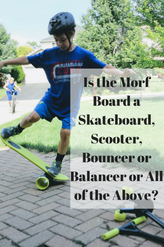 Is the Morf Board a Skateboard, Scooter, Bouncer or Balancer or All of the Above?