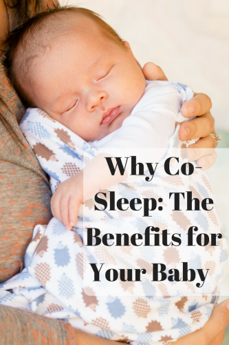 Why Co-Sleep: The Benefits for Your Baby
